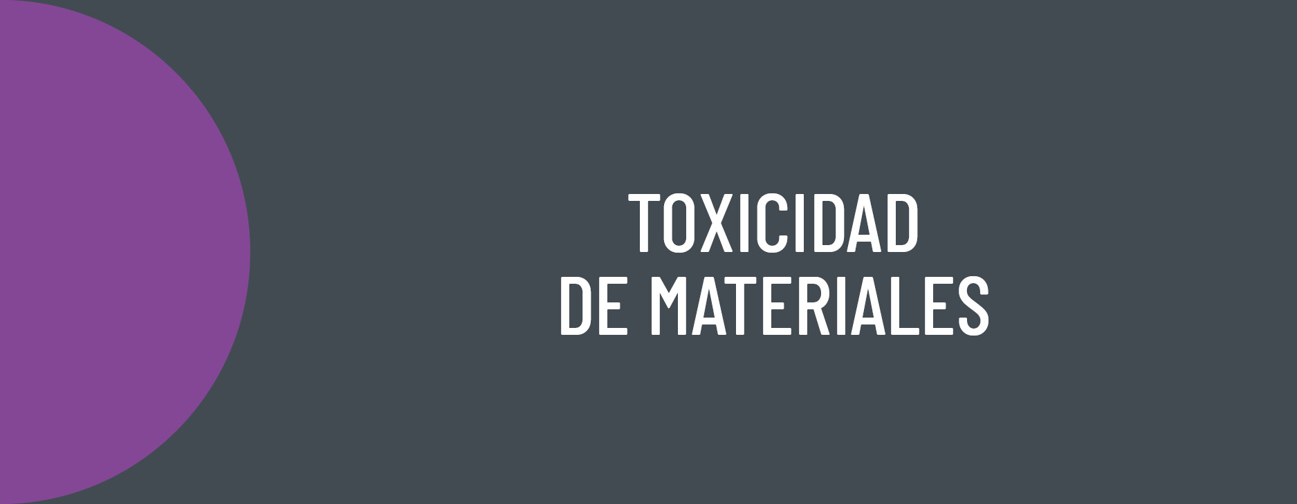 AIDIMME R&D lines: Toxicity of materials