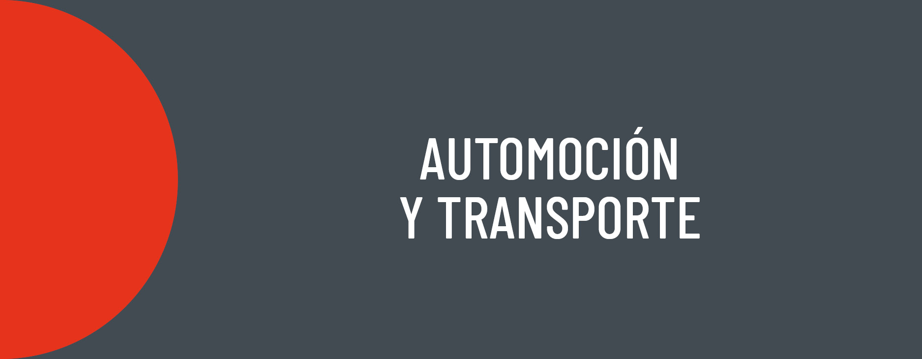 AIDIMME Sectors: Automotive and Transportation